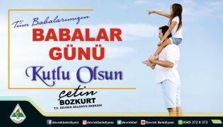 """Başkan Çetin Bozkurt """"Babalar Gününü"""" kutladı"""
